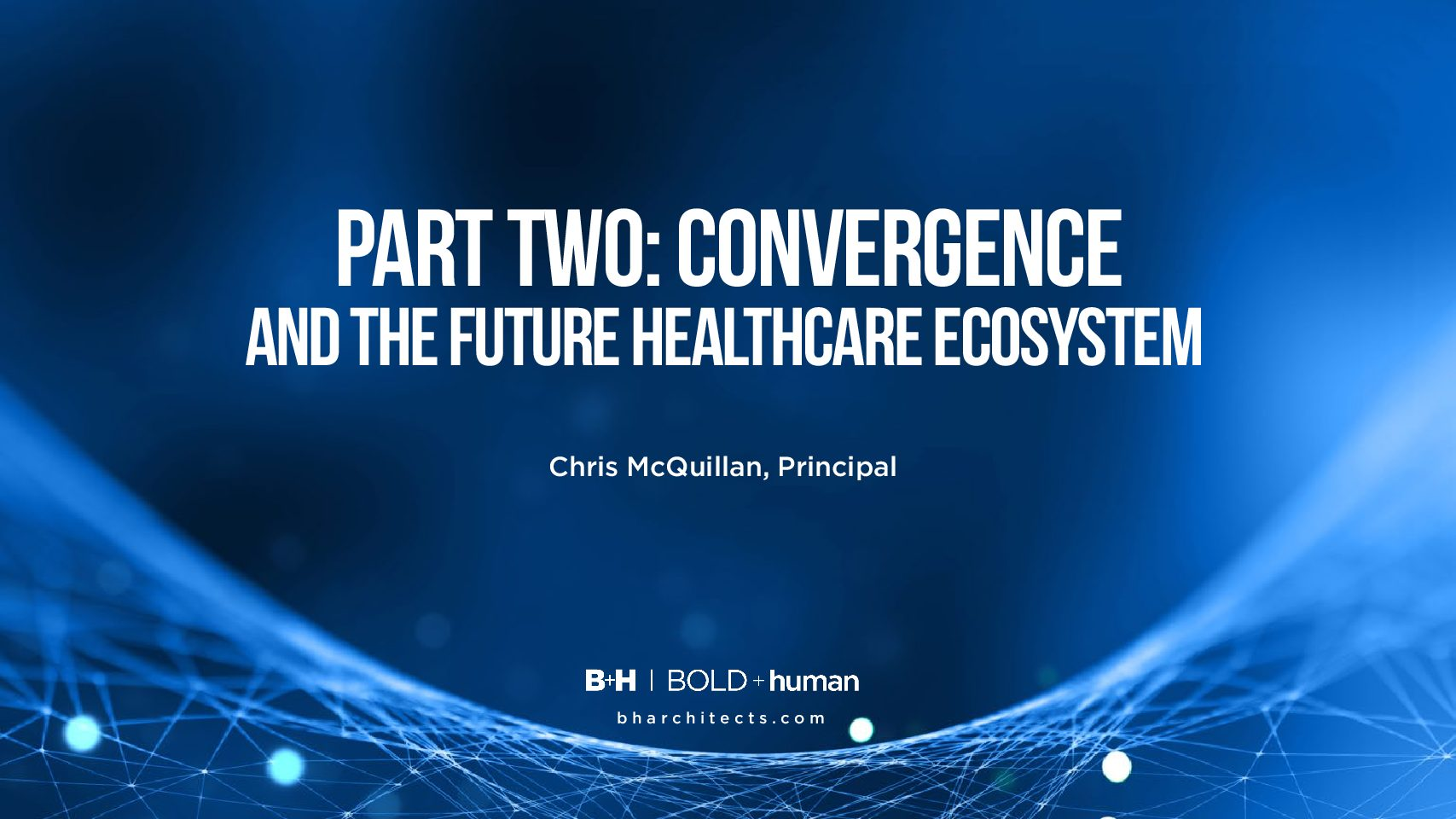 Future of Healthcare PartTwo